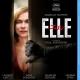 『エル ELLE』:エロとグロの大家・ヴァーホーヴェンがたどり着いた傑作